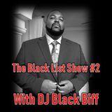 The Black List Show #2