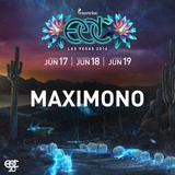MAXIMONO - EDC Las Vegas 2016 Mix