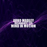 Arko Madley - Resonance 139 (2019-Jan-26)