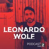 Leonardo Wolf - Podcast 008