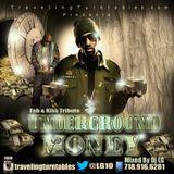 Underground Money - Mixed By Dj LG