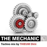 THE MECHANIC   Mix Techno by Thieum Dkle