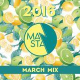 MANSTA March 2016 Mix