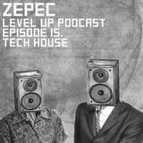 LEVEL UP podcast session with Zepec [episode 15]