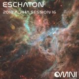 Eschaton - The 2018 Alpha Sessions - Show 16 (12th June 2018)