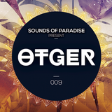 Sounds Of Paradise 009 (Mixed by Otger)