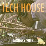 Tech House mix , January  2018