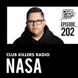 Club Killers Radio #202 - Nasa