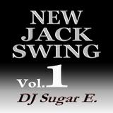New Jack Swing Vol.1 (1987-1992) - DJ Sugar E.