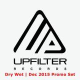 Dry Wet  Dec 2015  Promo Set
