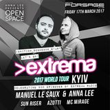 Anna Lee @ Live - Extrema World Tour 2017 [Open Space by Anna Lee , Forsage] (17.03.2017)