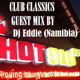 CLUB CLASSICS MIX BY DJ EDDIE (NAMIBIA)