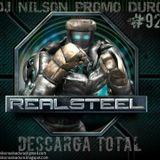DJ NILSON PROMO DURO  PROMO #92 REAL STEEL / DESCARGA TOTAL