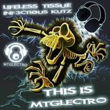 LIFELESS TISSUE & INF3CTIOUS KUTZ - THIS IS MTGLECTRO Exclusive Guest Mix For The Breakbeat Show