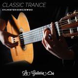 Classic Trance (La Guitarra)