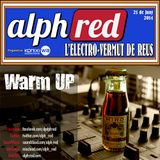 Electrovermut Reus St Pere 2014 [Warm Up]