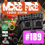 More Fire Radio Show #189 Week of Sept 24th 2018 with Crossfire from Unity Sound