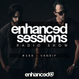 Enhanced Sessions 388 with Vanrip