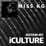 iCulture #57 - Special Guest - Miss KG