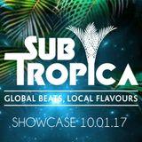 Subtropica Showcase - BASEFM - 10 Jan 2017