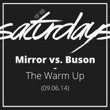 YipYab Live - Mirror vs. Buson // The Warm Up (08.06.14)