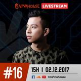OkVinahouse Episode #16 DJ Kim Bình