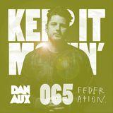 Dan Aux Presents: Keep It Movin' #065 George FM Drive - LYSF mix