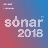 Sonar Festival w/ Rozzma - Monday 19th March 2018 - MCR Live Residents