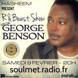 Hasheem present R&Beast Show special George Benson on Soulmet Radio