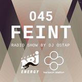 DJ OSTAP - FEINT RADIO SHOW №45 (VOICE FREE MIX)