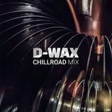 D-Wax - ChillRoad Mix