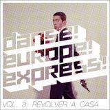 Tanz Europa Express - Vol. 3: Revolver A Casa
