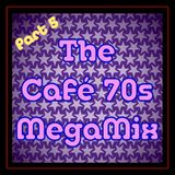 The Cafè 70s Megamix - Part 5