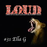 DNB Girls L.O.U.D Podcast #31 - Ella G