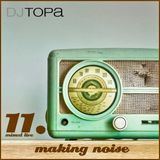 TOPA-Making noise 11(live mix,chicago house)