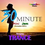 30-Minute UPLIFTING TRANCE Mini-Jam (November2016)