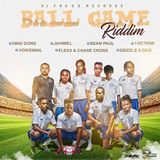 Ball Game Riddim - DJ Frass Records