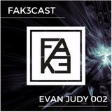 FAK3Cast 002 - Evan Judy
