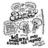 Sonido Bragueta ep. 27 - Los Muertos más Locos del Mundo