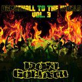 Dancehall to the World Vol. 3 (Album Mixtape)