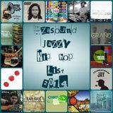 Dzasound (TM) Jazzy Hip Hop list 2014