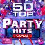 50 TOP PARTY HITS (1980-2018)