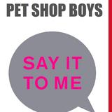 Pet Shop Boys - Say It to Me(DeNovia Orbital Spectrum Remix)7001.9
