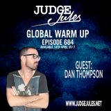 JUDGE JULES PRESENTS THE GLOBAL WARM UP EPISODE 684