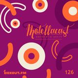 DJ MoCity - #motellacast E126 - now on boxout.fm [28-08-2019]