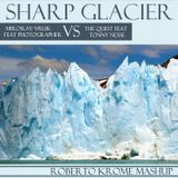 Miroslav Vrlik feat Photographer vs The Quest & Tonny Nesse - Sharp Glacier (Roberto Krome Mashup)