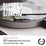 SIMPLE TINGZ SIMON - NEO INDEPENDENT FUTURE SOUL SATURDAYZ - 13 OCTOBER 2018