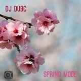 DJ DubC - Spring Mode