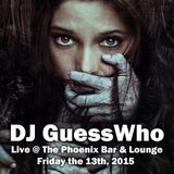 DJ GuessWho live on Friday the 13th