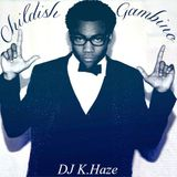 DJ K. HAZE Presents: Childish Gambino